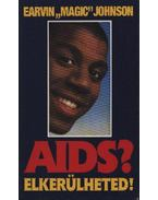 Aids? Elkerülheted! - Johnson, Earvin Magic