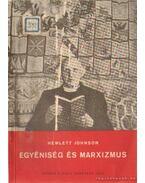 Egyéniség és marxizmus - Johnson, Hewlett