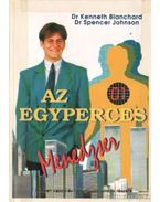 Az egyperces menedzser - Johnson, Spencer, Blanchard, Kenneth