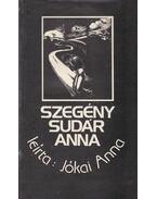 Szegény Sudár Anna - Jókai Anna