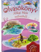 Olvasókönyv Jókai Mór műveiből - Jókai Mór, T. Aszódi Éva