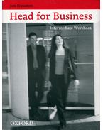Head for Business Intermediate Workbook - Jon Naunton