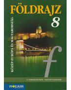 Földrajz 8. - Jónás Ilona, Dr. Kovács Lászlóné, Vizvári Albertné