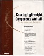 Creating Lightweight Components with ATL: The Authoritative Solution - Jonathan Bates