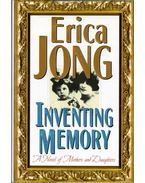 Inventing Memory: A novel of mothers and daughters - Jong, Erika