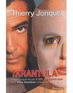 Tarantula - JONQUET, THIERRY
