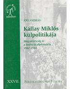 Kállay Miklós külpolitikája - Joó András
