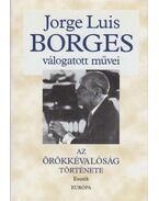 Az örökkévalóság története - Jorge Luis Borges