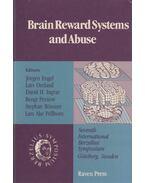 Brain Reward Systems and Abuse - Jörgen Engel, Lars Oreland, David H. Ingvar, Bengt Pernow, Stephan Rössner, Lars Ake Pellborn