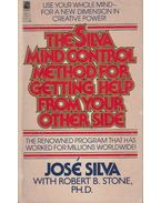 The Silva Mind Control Method For Getting Help From Your Other Side - José Silva