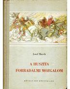 A huszita forradalmi mozgalom - Josef Macek