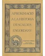 Aproximació a la História d'Escaldes-Engordany (dedikált) - Josep Ferrer i Altimira