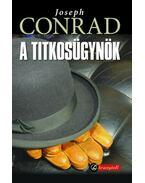 A titkosügynök - Joseph Conrad