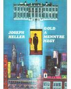 Gold a mennybe megy - Joseph Heller