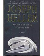 Portrait of an Artist, as an Old Man - Joseph Heller