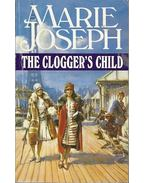 The Clogger's Child - JOSEPH, MARIE