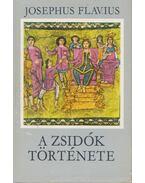 A zsidók története - Josephus Flavius
