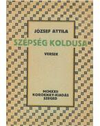 Szépség koldusa - József Attila