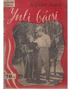Juli bácsi - Szilárd János