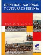 Identitad nacional y cultura de defensa - Juan Díez Nicolás