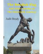 The Swedish Flag and other storied of the twentieth century - Judit Brody