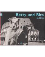 Betty und Rita in Rom - Judith E. Hughes, Michael Malyszko