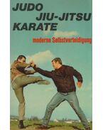 Judo - Jiu-jitsu - Karate