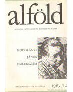 Alföld 1983/12. - Juhász Béla