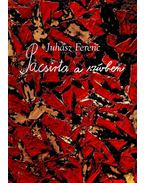 Pacsirta a szívben - Juhász Ferenc