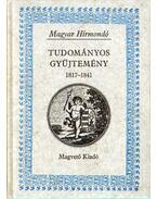 Tudományos gyűjtemény (1817-1841) I. - Juhász István (szerk.)
