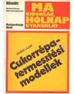 Cukorrépatermesztési modellek - Juhász Lajos