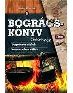 Bográcskönyv éheseknek - Juhász Zsuzsanna