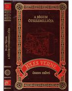 A bégum ötszázmilliója - Jules Verne