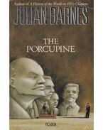 The Porcupine - Julian Barnes