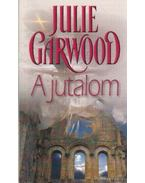A jutalom - Julie Garwood
