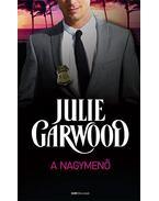 A nagymenő - Julie Garwood