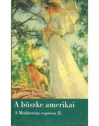 A büszke amerikai - Juliette Benzoni