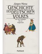 Geschichte des deutschen Volkes - Jürgen Mirow