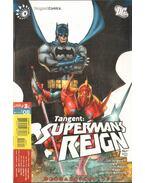 Tangent: Superman's Reign 3. - Jurgens, Dan, Igle, Jamal