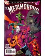 Metamorpho: Year One 6. - Jurgens, Dan, Norton, Mike