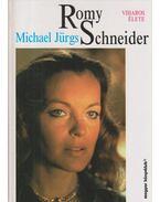 Romy Schneider viharos élete - Jürgs, Michael