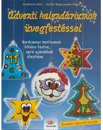 Adventi kalendáriumok üvegfestéssel - Justh Szilvia
