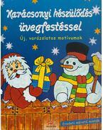 Karácsonyi készülődés üvegfestéssel - Justh Szilvia