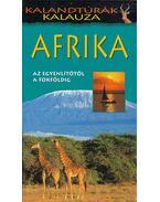 Afrika - Justh Szilvia (szerk.)