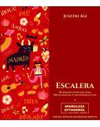 Escalera - 99 spanyol nyelvtani téma 396 feladattal és megoldókulccsal - JusztinÁgi