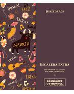 Escalera extra - 100 spanyol feladat az Escalera könyvhöz - JusztinÁgi