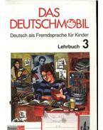 Das Deutschmobil 3 - Lehrbuch - Jutta Douvitsas-Gamst, Eleftherios Xantos, Sigrid Xanthos-Kretzschmer