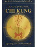 Chi Kung - Jwing-Ming, Yang