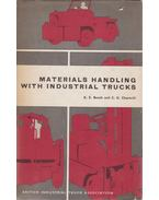 Materials Handling with Industrial Trucks - K. E. Booth, C. G. Chantrill