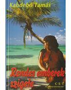 Rendes emberek szigete - Kabdebó Tamás